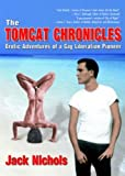 The Tomcat Chronicles, Jack Nichols, 1560234873