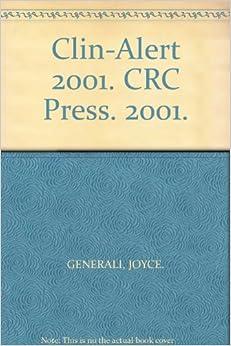 Clin-Alert 2001. CRC Press. 2001.