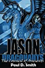 Jason and the Draconauts: The Council of Ancients