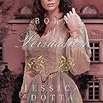 Born of Persuasion: Price of Privilege, Book 1 | Jessica Dotta