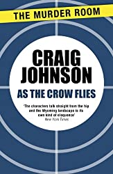 As the Crow Flies (Walt Longmire Book 8)