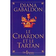 Le Chardon et le Tartan. Tome I