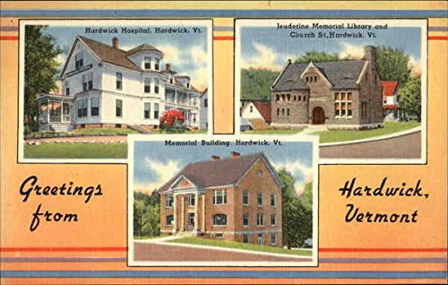Greetings - Hardwick Hospital, Jeuderine Memorial Library & Church, Memorial Building Original Vintage Postcard from CardCow Vintage Postcards