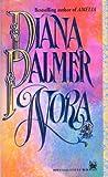 Nora, Diana Palmer and Susan Kyle, 0804109753
