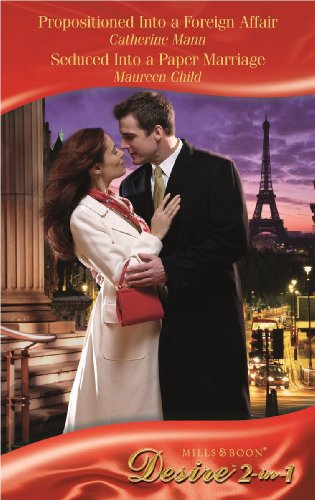 book cover of Propositioned Into a Foreign Affair / Seduced Into a Paper Marriage