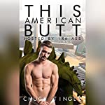 This American Butt Hosted By Ira Ass | Chuck Tingle