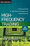 High-Frequency Trading: A Practical Guide to
