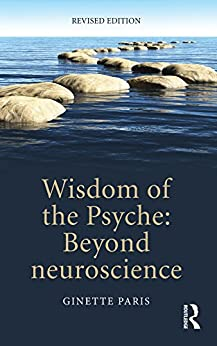 wisdom of the psyche beyond neuroscience ebooks em