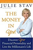 img - for The Money in You!: Discover Your Financial Personality and Live the Millionaire's Life (Hardcover) book / textbook / text book