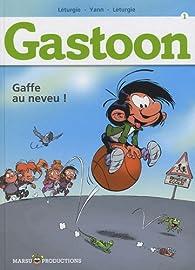Gastoon, tome 1 : Gaffe au neveu ! par Jean Léturgie