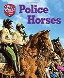 Police Horses, Katie Clark, 1617728969