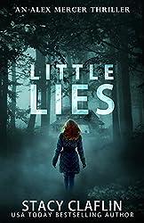 Little Lies (An Alex Mercer Thriller Book 3)