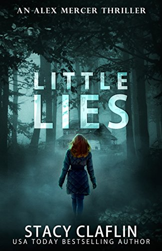 Little Lies (An Alex Mercer Thriller Book 3) ()