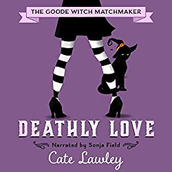 Deathly Love: The Goode Witch Matchmaker, Volume 3