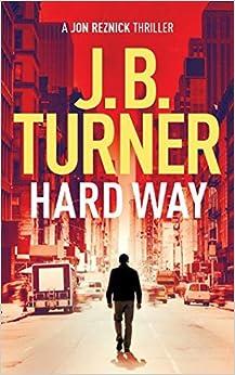 Hard Way (Jon Reznick Thriller)
