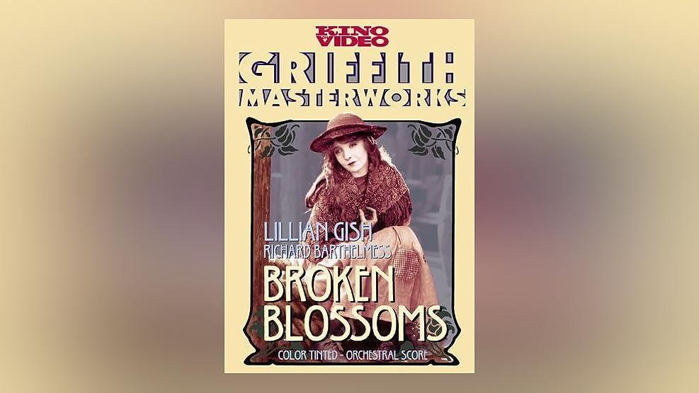 Broken Blossoms (Silent)