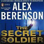 The Secret Soldier   Alex Berenson