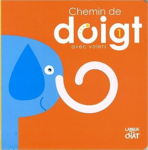 En ligne téléchargement gratuit CHEMIN DE DOIGT AVEC VOLETS LES ANIMAUX pdf