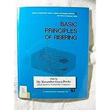Basic Principles of Risering