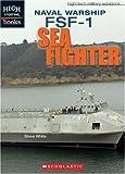 Naval Warship FSF-1: Sea Fighter, Steve D. White, 0531120910