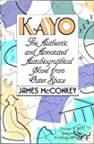 Kayo, James McConkey, 0525245057