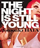 The Night Is Still Young, Eric C. Shiner, Simone Fukayuki, 1576875520