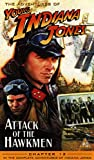 Young Indiana Jones and the Attack of the Hawkmen [VHS]