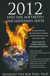 2012 und das Auftreten der geheimen Sekte (German Edition)