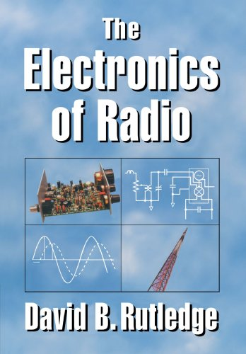The Electronics of Radio by Brand: Cambridge University Press