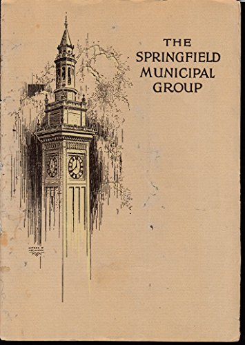 The Springfield Municipal Group architecture brochure 1923 MA
