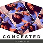 Congested [Explicit]