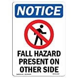 OSHA Notice Sign - Fall Hazard Present | Choose from: Aluminum, Rigid Plastic or Vinyl Label Decal | Protect Your Business, Construction Site, Warehouse & Shop Area |  Made in The USA