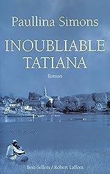 Inoubliable Tatiana (French Edition)