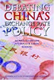 Debating China's Exchange Rate Policy, Morris Goldstein, 0881324159