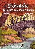 """Afficher """"Miralda n° 2 La rivière aux mille couleurs"""""""