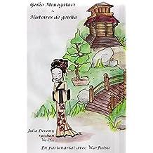 Geiko Monogatari: Histoires de Geishas (French Edition)
