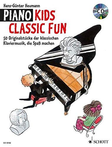 Piano Kids Classic Fun: 50 Klassische Originalstücke, die Spaß machen. Klavier. Ausgabe mit CD.