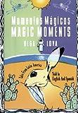 Momentos Mágicos/Magic Moments