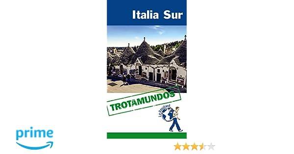 Italia Sur (Trotamundos - Routard): Amazon.es: Philippe Gloaguen, Trotamundos: Libros