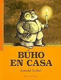Buho en casa / Owl at Home (Spanish Edition)