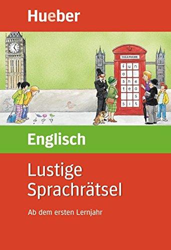 Lustige Sprachrätsel Englisch: Ab dem ersten Lernjahr / Buch