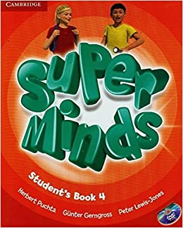 Book Super Minds Level 4 Student's Book with DVD-ROM Pap/Dvdr S edition by Puchta, Herbert, Gerngross, Günter, Lewis-Jones, Peter (2014)