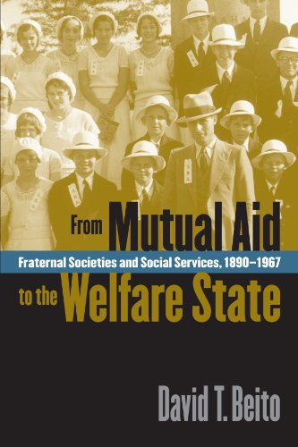 Download From Mutual Aid to the Welfare State: Fraternal Societies and Social Services, 1890-1967 Pdf