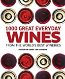 1000 Great Everyday Wines, Dorling Kindersley Publishing Staff, 0756686806