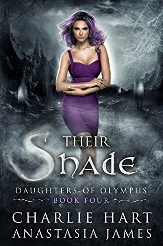 Their Shade: Daughters of Olympus by [Hart, Charlie, James, Anastasia]