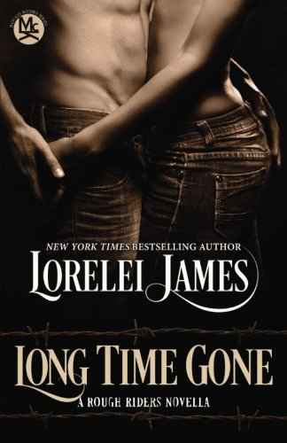 Long Time Gone (Rough Riders)