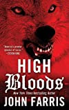 High Bloods, John Farris, 0812509552