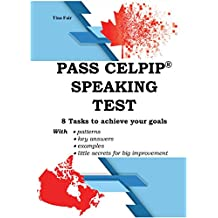 PASS CELPIP® SPEAKING TEST: 8 Tasks to achieve your goals