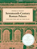 img - for Seventeenth-Century Roman Palaces: Use and the Art of the Plan (Architectural History Foundation Book) by Patricia Waddy (1990-11-30) book / textbook / text book