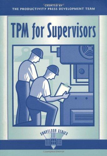 TPM For Supervisors (The Shopfloor Series)